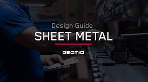 Sheet Metal Design Fundamentals Sheet Metal Design Guide Geomiq