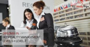 Учеба в Новой Зеландии Предложение для выпускников школ Диплом  diploma in hospitality management level 5 level 7