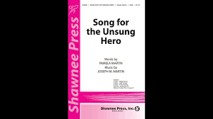 Song For The Unsung Hero Sab By Joseph M Martin