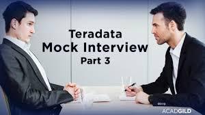 teradata interview scenarios part teradata interview questions teradata interview scenarios part 3 teradata interview questions and answers