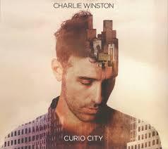 <b>Charlie Winston</b> - <b>Curio</b> City (2015, Digipak, CD)   Discogs