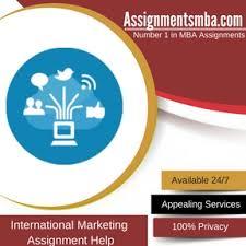 international marketing mba assignment help online business  international marketing assignment help