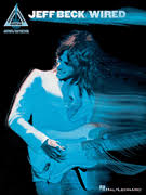 <b>JEFF BECK</b>: <b>WIRED</b>: Jeff Beck: