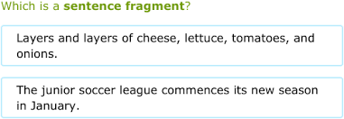 Ixl Is It A Complete Sentence Or A Fragment 6th Grade Language Arts