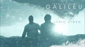 Galileu - Lyric Video Fernandinho [Lançamento 2015] - YouTube