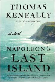 Napoleons Last Island Book By Thomas Keneally Official