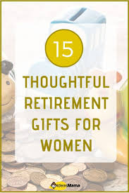 thoughtful retirement gifts for women because her journey must be acknowledged so if you re confused about what to get her here are fif retirement