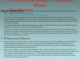 chapter safe for democracy the united states and world war i  an era of intervention woodrow wilson wilson biography