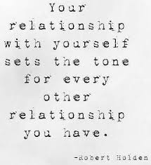 Relationship With Yourself Quotes Best of Your Relationship With Yourself Sets The Tone For Every Other