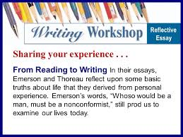 sharing your experience from reading to writing in their essays 3 sharing your experience from reading to writing in their essays emerson and thoreau reflect upon some basic truths about life that they derived from