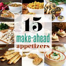 15 Make-Ahead Appetizers