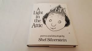 A Light In The Attic Cover A Light In The Attic By Shel Silverstein Hardcover 1981 From Corliss Books And Biblio Com