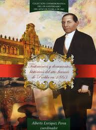 Testimonios y documentos historicos del sitio frances de Puebla de 1863: Alberto  Enriquez Perea: 9786074875607: Amazon.com: Books