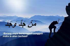 Klo mau request gambar gambar apa aja boleh kok. Quotes Tulisan Arab Man Jadda Wajada Dan Artinya Kata Penyemangat