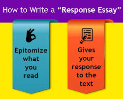 response essay definition structure topics ideas examples  how to write an responsive essay