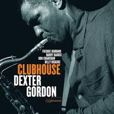 <b>Clubhouse</b> by <b>Dexter Gordon</b> | 602577187766 | Vinyl LP | Barnes ...