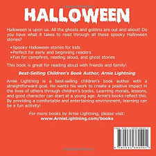 halloween spooky halloween stories scary stories for kids  halloween spooky halloween stories 10 scary stories for kids volume 1 arnie lightning 9781535380201 com books