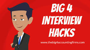 How To Hack The Big 4 Accounting Firms Interview Process Youtube