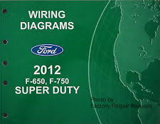 2012 ford f650 f750 truck electrical wiring diagrams original manual fits ford f650
