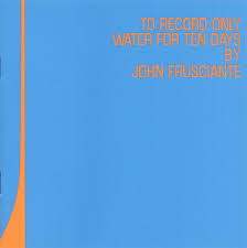 john frusciante to record only water