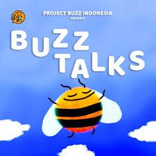 Buzztalks by ProjectBuzzIDN