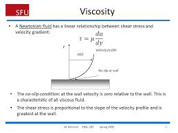 viscosity a newtonian fluid has a linear relationship between shear stress and velocity grant u