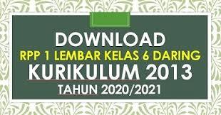 Berikut kami share contoh rpp daring khusus untuk kelas 6 sd/mi k13 terbaru 2020/2021. Rpp Daring 1 Lembar Kelas 6 Sd K13 Revisi 2020 2021 Sd Negeri Dabung 2
