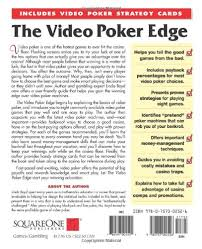 Free Video Poker Strategy Charts The Video Poker Edge Second Edition How To Play Smart And