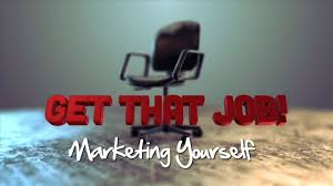get that job marketing yourself get that job marketing yourself