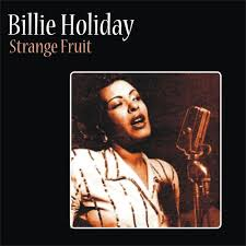 Image result for billie holiday strange fruit images