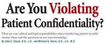 are you violating patient confidentiality