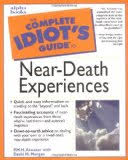 people are dramatically changed by near death experiences the complete idiot s guide to near death experiences