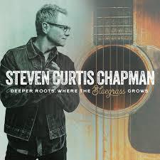 Billboard Bluegrass Chart Steven Curtis Chapmans Deeper Roots Where The Bluegrass