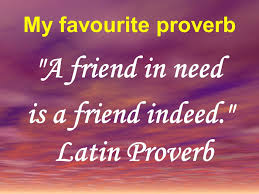 Proverbs And Sayings About Friendship Ppt Video Online Download Cool Proverb Friend