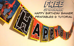 make your own birthday banner how to make a spiderman superhero happy birthday banner with free