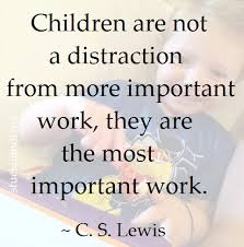 Distraction Quotes New Children Are Not A Distraction From More Important Work They Are