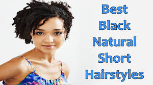 Short Natural Afro Hairstyles Best Black Natural Short Hairstyles For African American Women