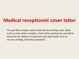 Receptionist Cover Letter Interesting Medical Receptionist Cover Letter
