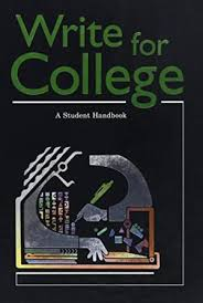 write for college a student handbook  9780669000443 write for college a student handbook