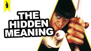 hidden meaning in a clockwork orange earthling cinema hidden meaning in a clockwork orange earthling cinema