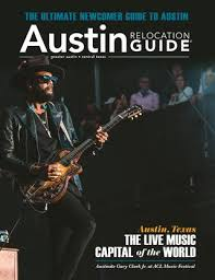 Austin Relocation Guide 2019 Issue 2 By Web Media Group