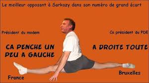 Humour François BAYROU ! Images?q=tbn:ANd9GcS07_RFPyH5T55Qltyf8X7BscBaeax8TYgxnRSCP8h1RBZRC8P5DA