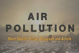 pollution essay in english essay on air pollution causes effects solutions control measures