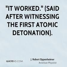 Oppenheimer Quotes Impressive J Robert Oppenheimer Quotes QuoteHD