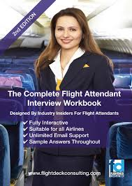 the complete flight attendant interview workbook flightdeck the complete flight attendant interview workbook flightdeck consulting airline interviews pilot recruitment