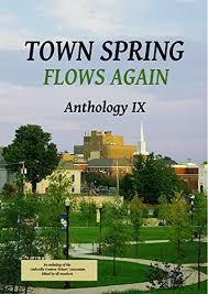 Town Spring IX: Flows Again eBook : Biery, Janet, Brown, G.W. ...