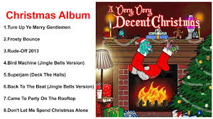 A Very Decent Christmas - VA Album 2016 - YouTube