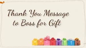 Thank You Gift For Boss Thank You Message For Boss For Gift Rome Fontanacountryinn Com