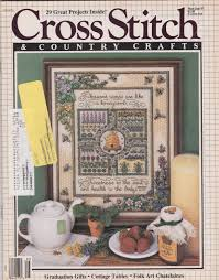 101 Best Loved Designs From Cross Stitch And Country Crafts Cross Stitch Country Crafts Needlework Single Issue