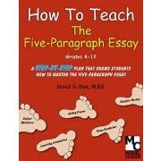 how to teach the five paragraph essay educents how to teach the five paragraph essay ebook